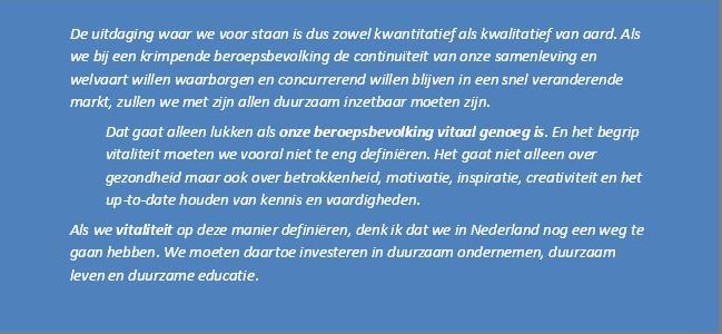 bron: Manifest Duurzame Inzetbaarheid (oktober 2012)